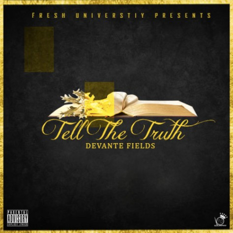 devante-fields-tell-the-truth