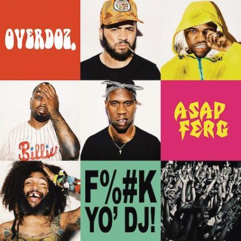 overdoz-fuck-yo-dj-remix-asap-ferg