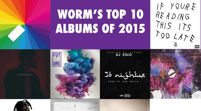 Worm's Top 10 Albums of 2015