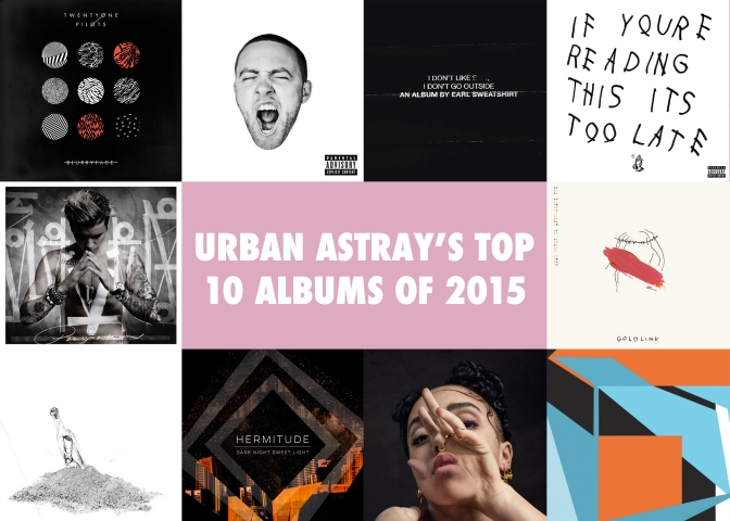 Urban Astray's Top 10 Albums of 2015