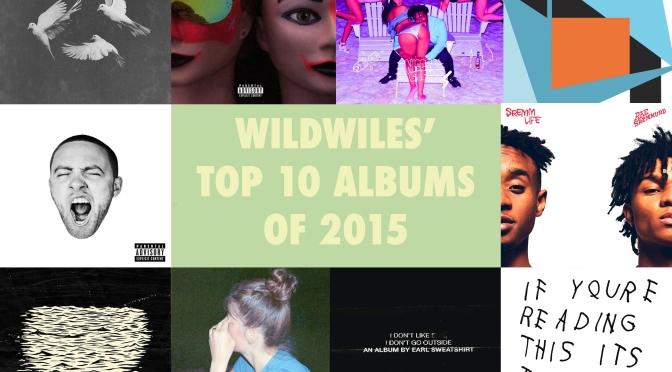Wildwiles' top 10 albums of 2015