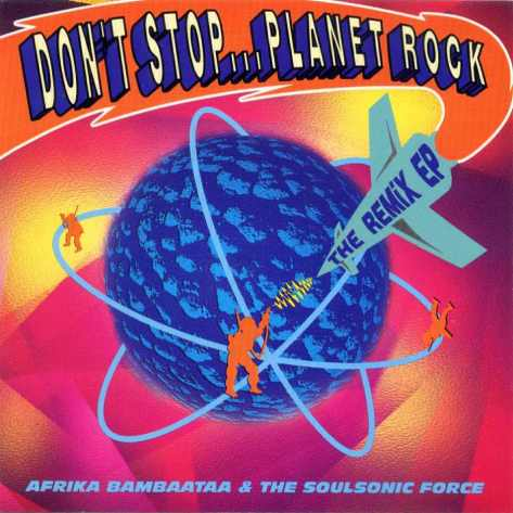 afrika_bambaataa_-_dont_stop_planet_rock_front