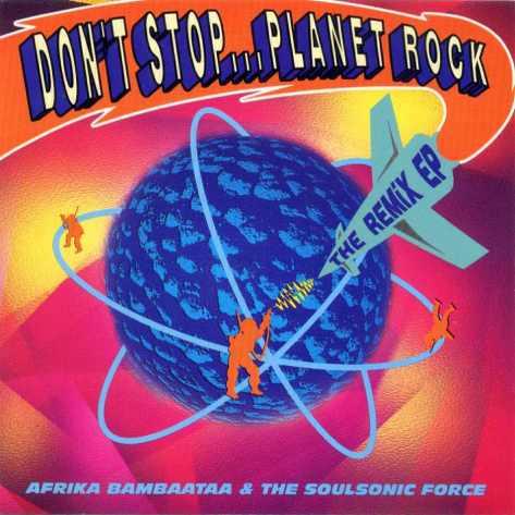 afrika_bambaataa_-_dont_stop_planet_rock_front